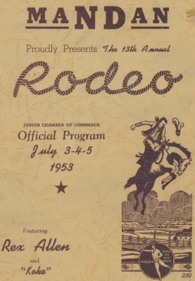 1953 Mandan ND Rodeo Program With Rex Allen & Koko